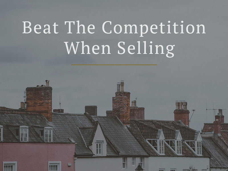 How to beat the competition when selling your house