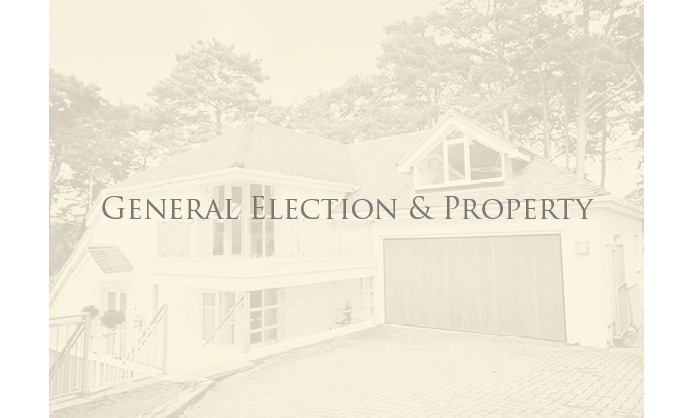 How does the General Election affect your property?
