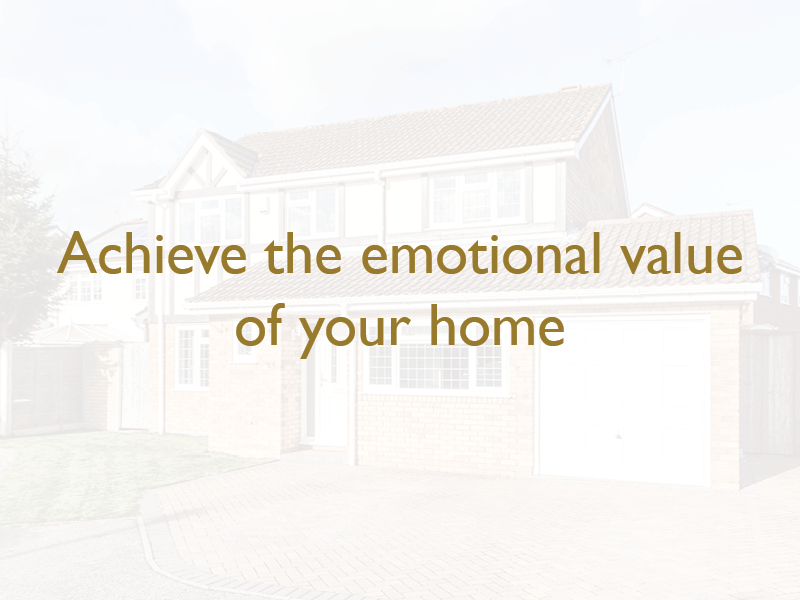Achieving the emotional value of your home