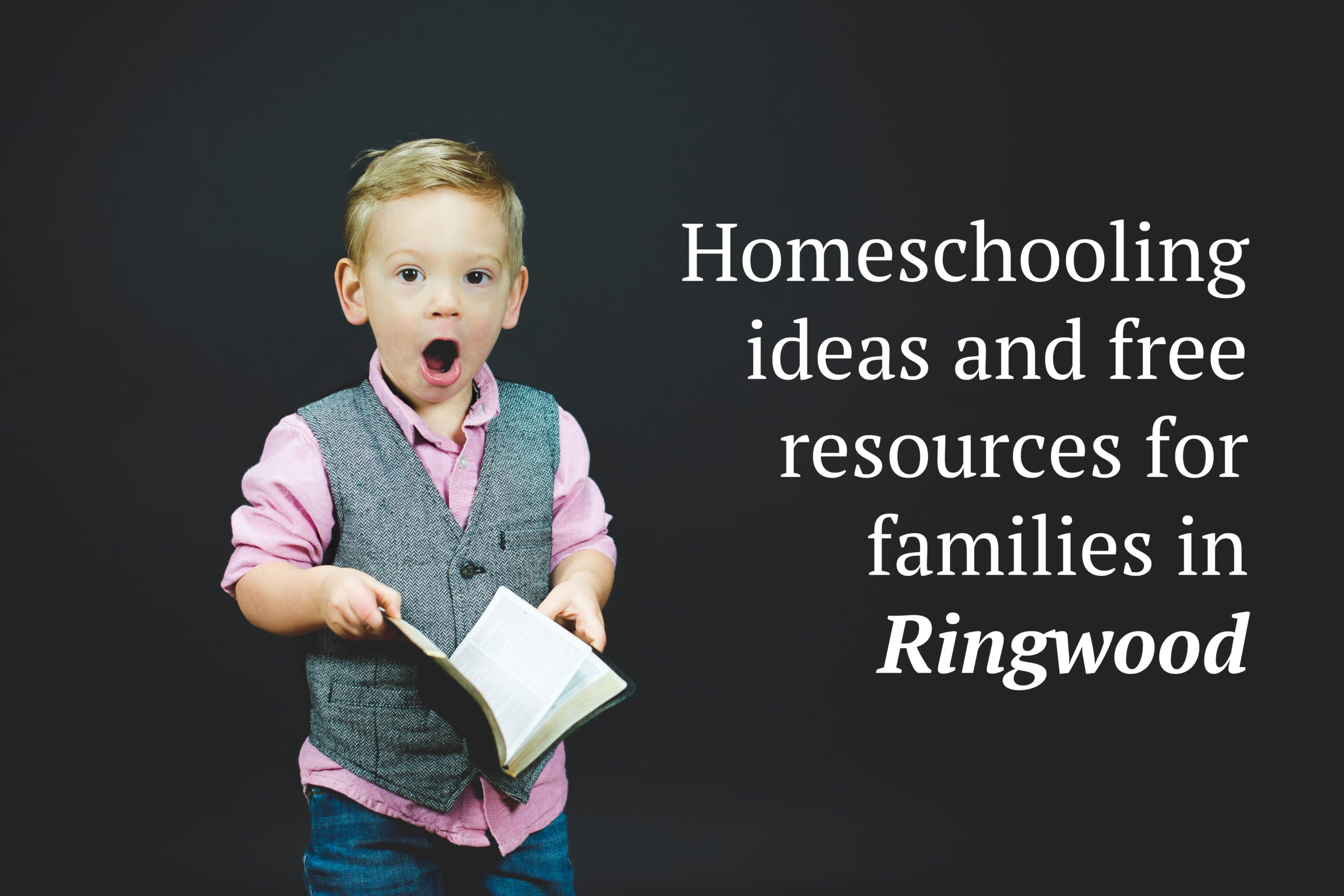 Homeschooling ideas and free resources for families in Ringwood