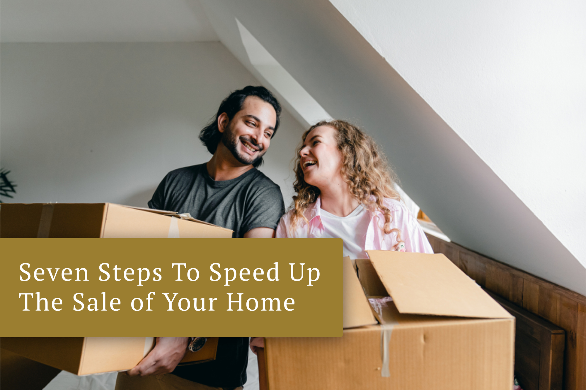 Seven Ways to Speed Up the Sale of YourHome